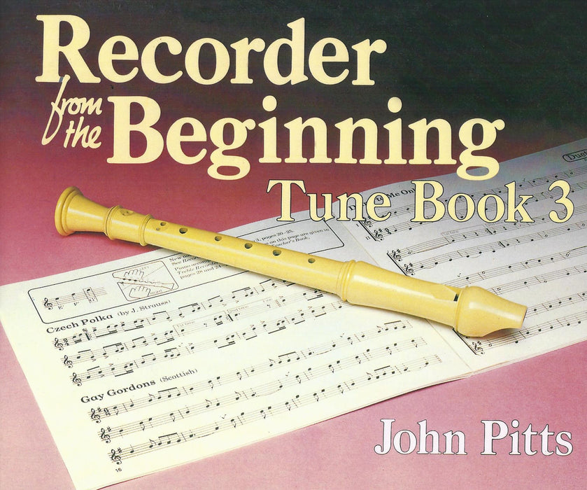 Pitts: Recorder from the Beginning, Tune Book 3