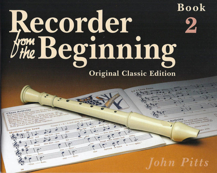 Pitts: Recorder from the Beginning Book 2 - Original Classic Edition