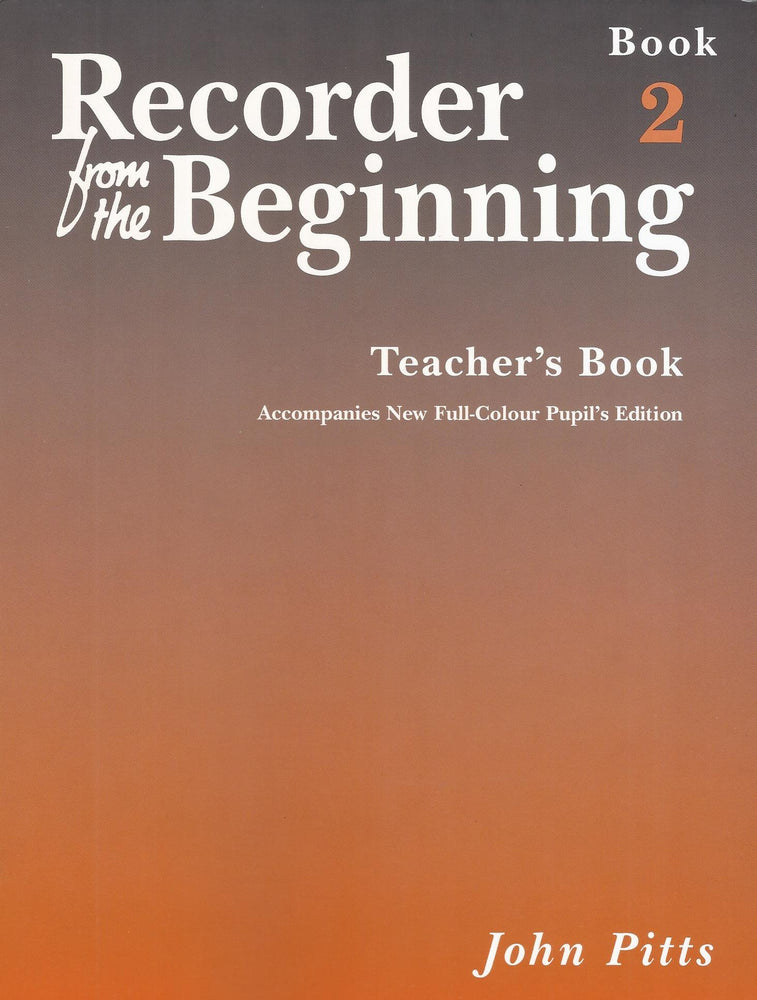 Pitts: Recorder from the Beginning - Teacher's Book 2