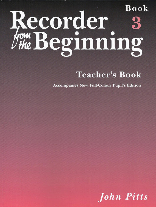 Pitts: Recorder from the Beginning - Teacher's Book 3
