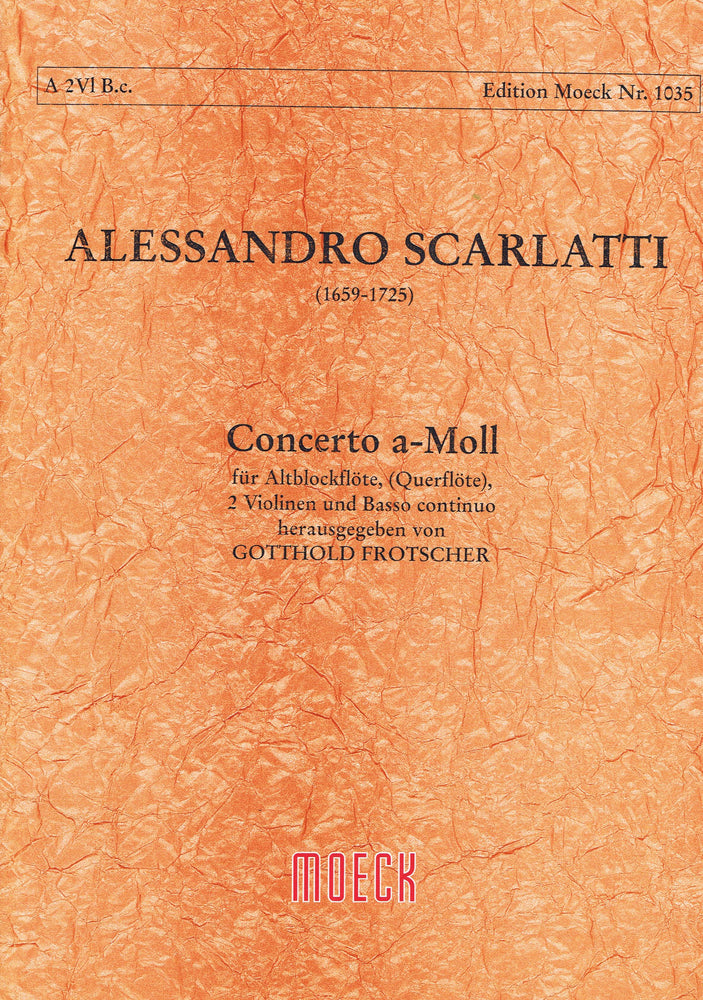 Scarlatti: Concerto in A Minor for Treble Recorder, 2 Violins and Basso Continuo
