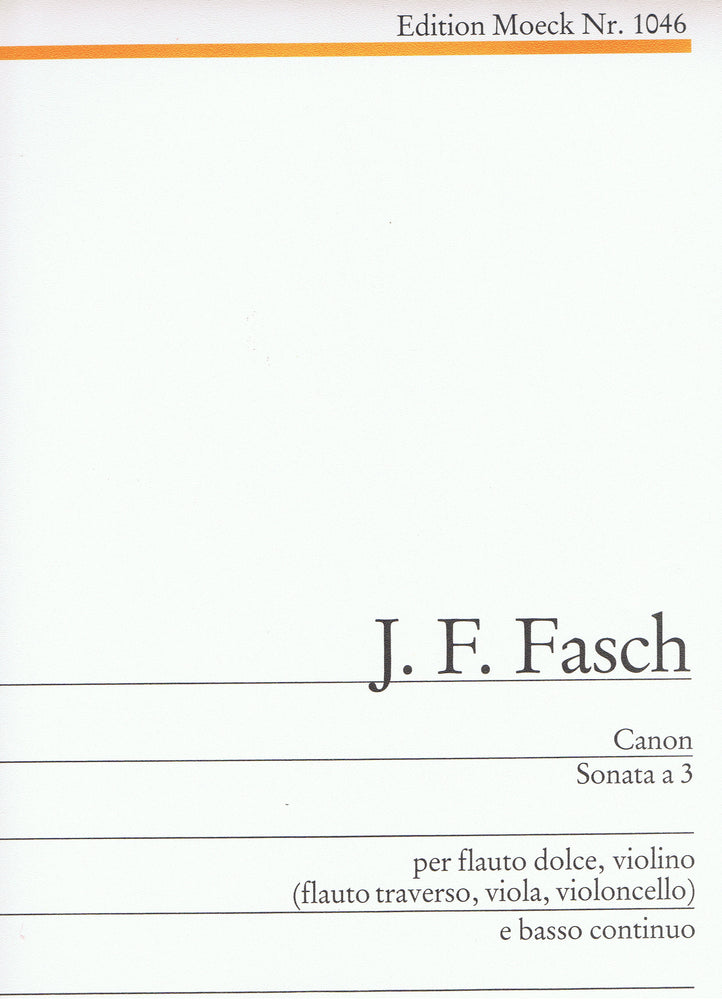 Fasch: Canon - Sonata à 3 for Treble Recorder, Violin and Basso Continuo