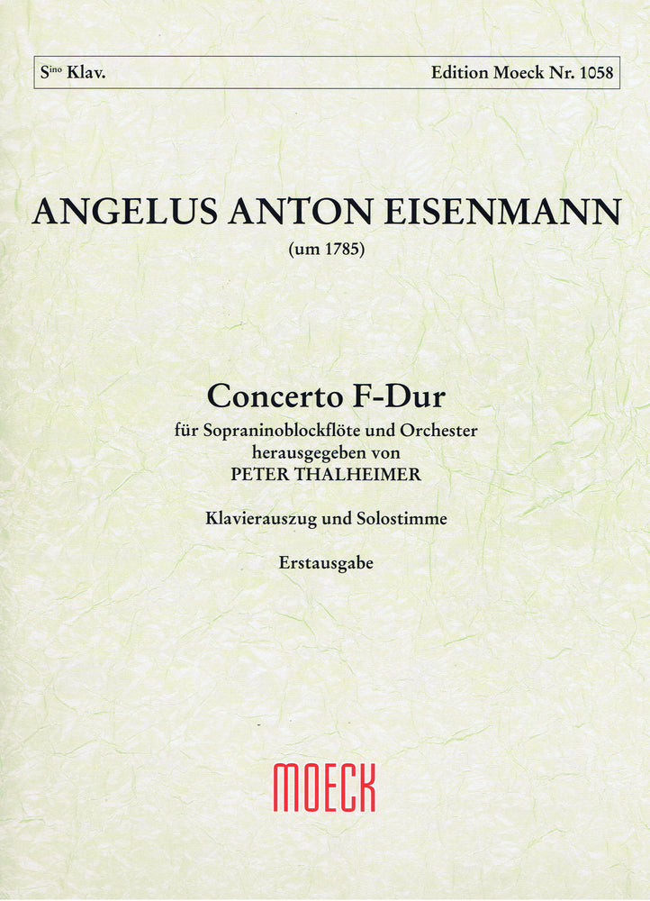 Eisenmann: Concerto in F Major for Sopranino Recorder and Orchestra - Piano Reduction