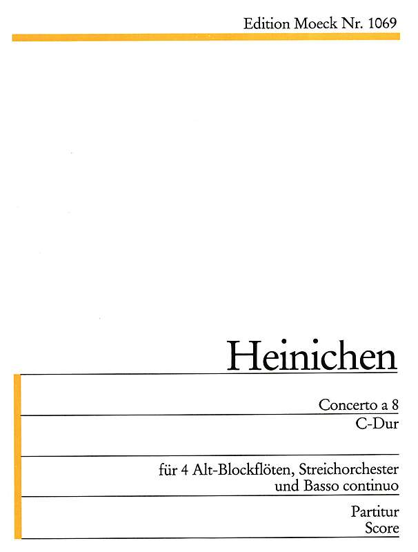Heinichen: Concerto a 8 in C Major for 4 Alto Recorders, Strings and Basso Continuo - Recorder Concertato