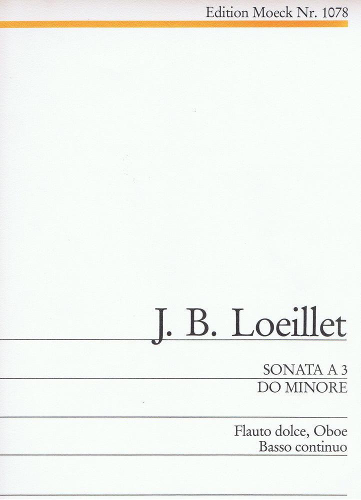 Loeillet: Sonata in C Minor for Treble Recorder, Oboe and Basso Continuo