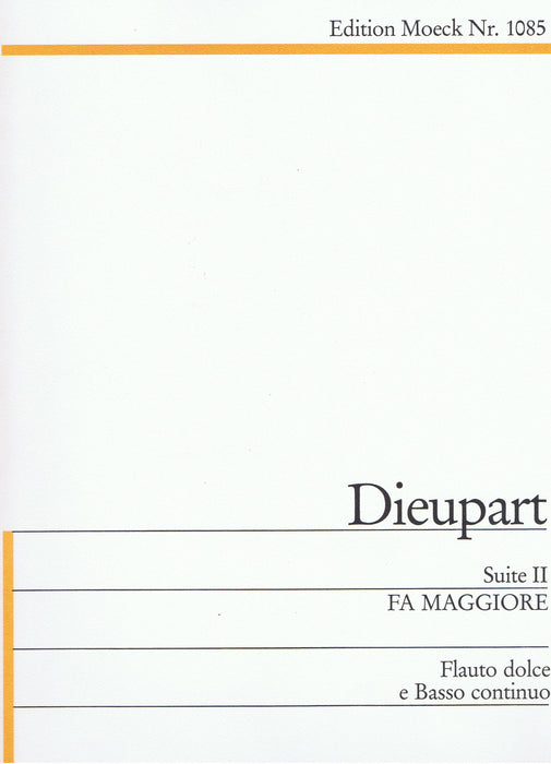 Dieupart: Suite II in F Major for Treble Recorder and Basso Continuo