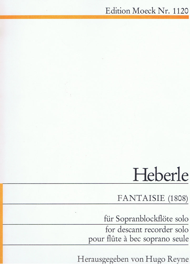 Heberle: Fantaisie (1808) for Descant Recorder Solo