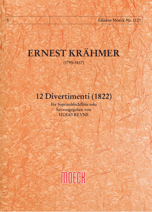 Krahmer: 12 Divertimenti (1822) for Descant Recorder Solo