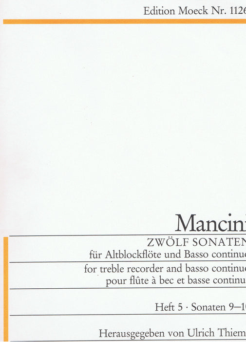 Mancini: 12 Sonatas for Treble Recorder and Basso Continuo, Vol. 5