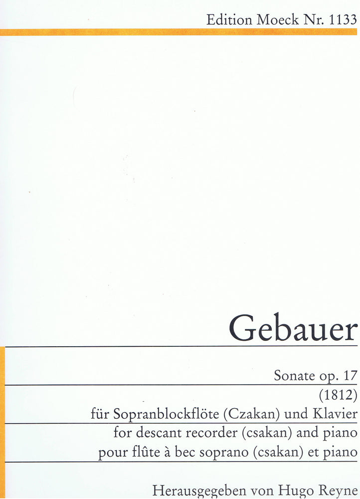 Gebauer: Sonata Op. 17 for Descant Recorder and Piano (1812)