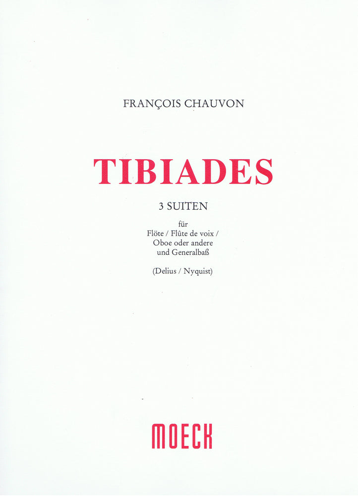 Chauvon: Tibiades - Three Suites for Flute or Oboe and Basso Continuo