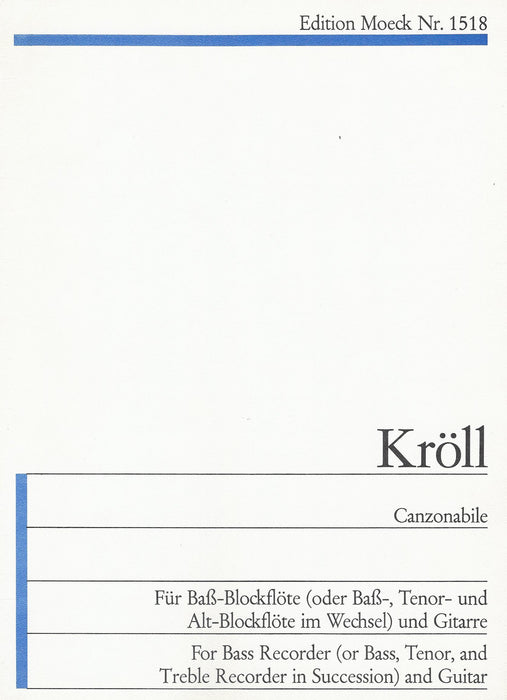Kroell: Canzonabile for Bass Recorder and Guitar
