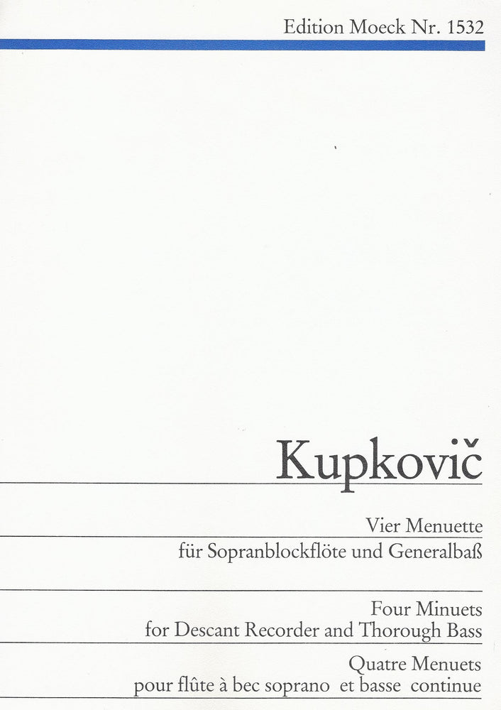 Kupkovic: Four Minuets for Descant Recorder and Thorough Bass