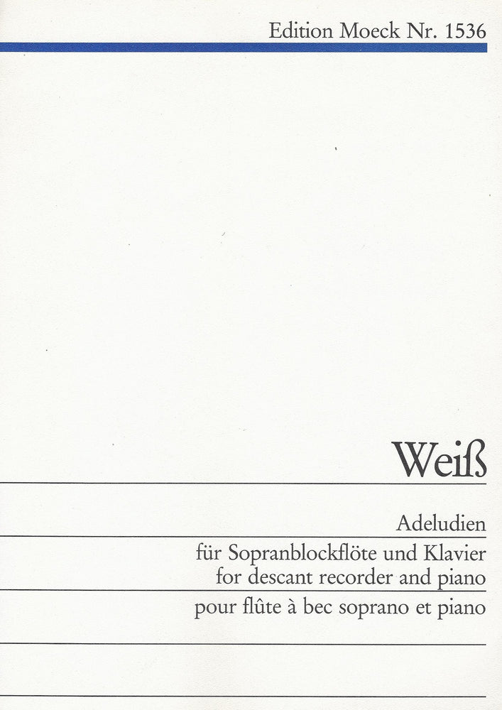 Weiß: Adeludien for Descant Recorder and Piano