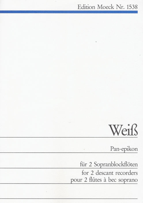 Weiss: Pan-epikon for 2 Descant Recorders
