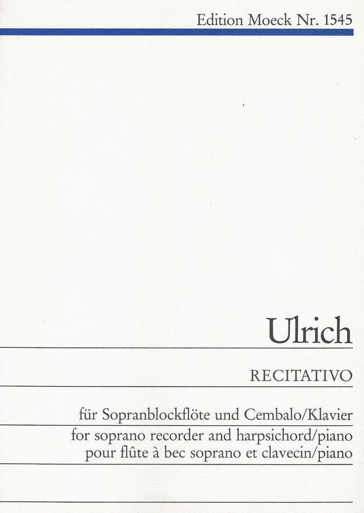 Ulrich: Recitativo for Descant Recorder and Harpsichord or Piano