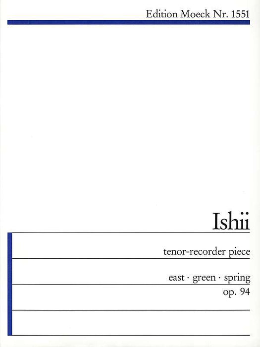 Ishii: East - Green - Spring for Tenor Recorder