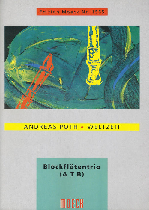 Poth: Weltzeit for Recorder Trio