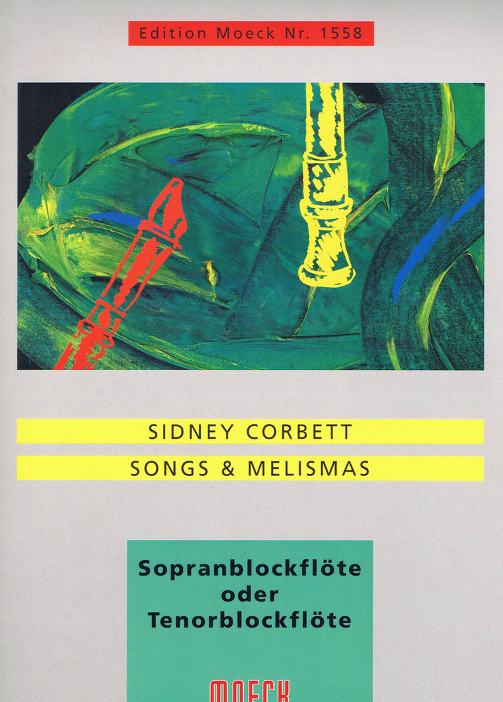 Corbett: Songs & Melismas for Descant or Tenor Recorder