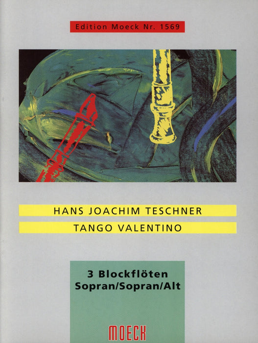 Teschner: Tango Valentino for 3 Recorders