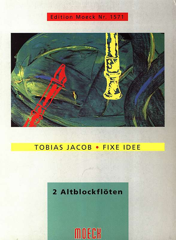 Jacob: Fixe Idee for 2 Alto Recorders