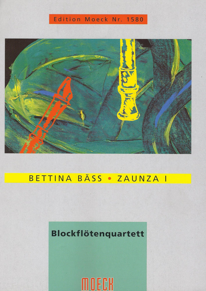 Baess: Zaunza I for Recorder Quartet