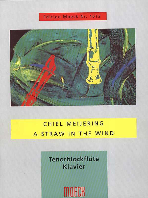 Meijering: A Straw in the Wind for Tenor Recorder and Piano