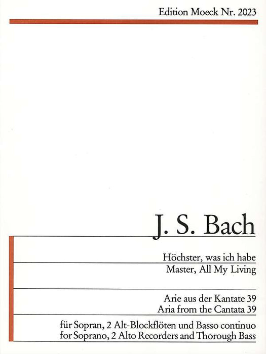 Bach: Master, All My Living - Aria from Cantata 39