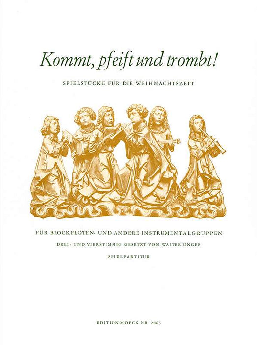 Various: Kommt, pfeift und trombt! - Christmas Music for 3 or 4 Instruments