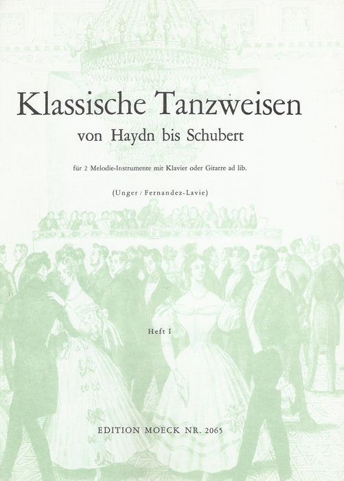 Various: Classical Dance Tunes from Haydn to Schubert for 2 Instruments and Accompaniment, Vol. 1