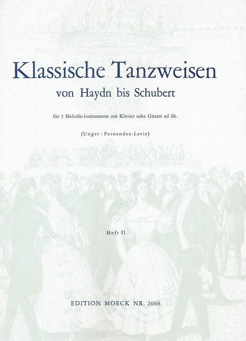 Various: Classical Dance Tunes from Haydn to Schubert for 2 Instruments and Accompaniment, Vol. 2