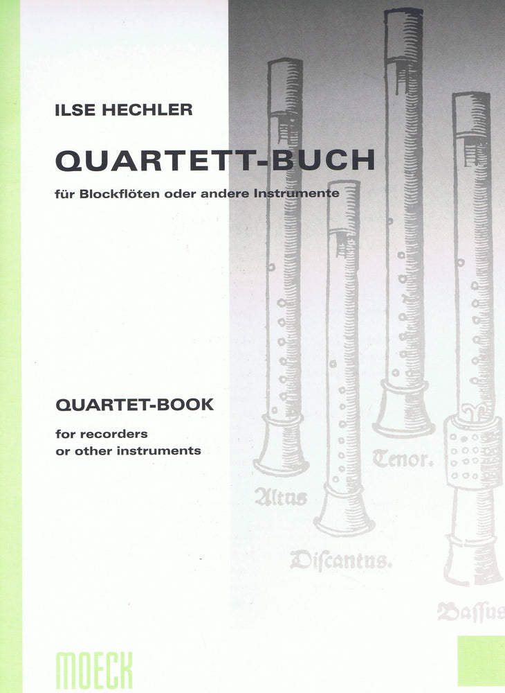 Hechler (ed.): Quartet-Book for Recorders