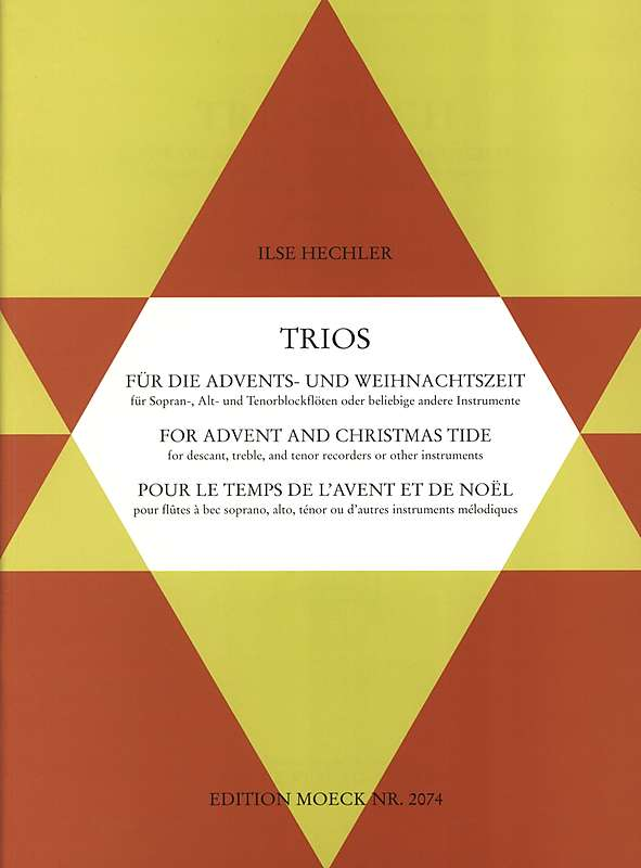 Hechler (ed.): Trios for Advent and Christmas Tide for 3 Recorders