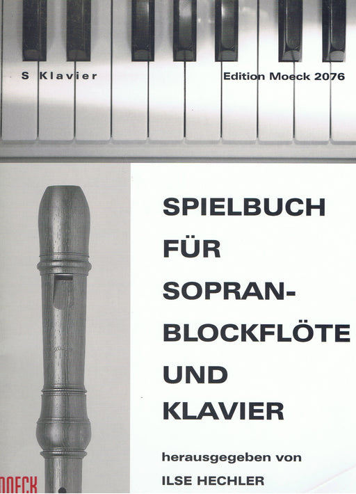 Hechler (ed.): Spielbuch for Descant Recorder and Piano