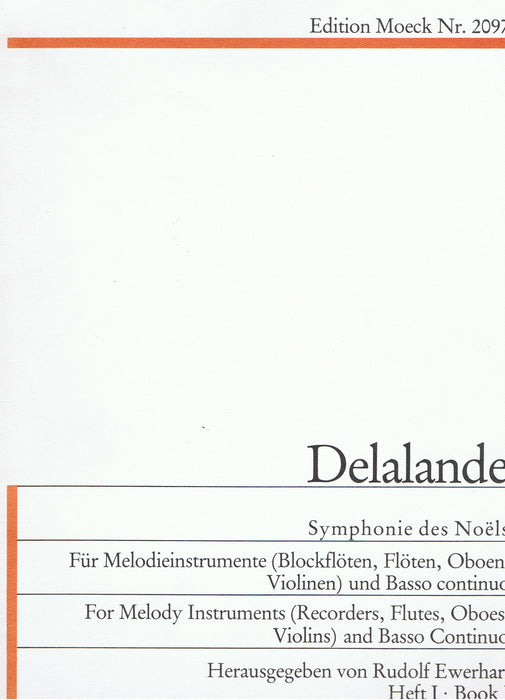 Delalande: Symphonie des Noëls for Melody Instrument and Basso Continuo, Vol. 1