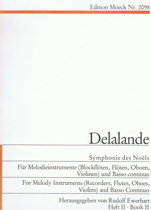 Delalande: Symphonie des Noëls for 2 Melody Instruments and Basso Continuo, Vol. 2