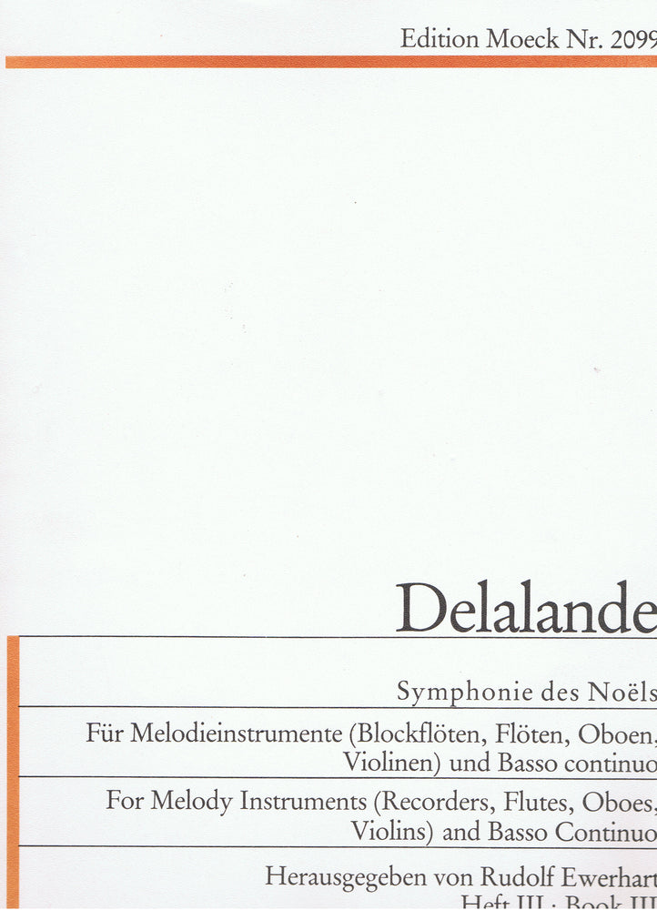 Delalande: Symphonie des Noëls for 2 Melody Instruments and Basso Continuo, Vol. 3