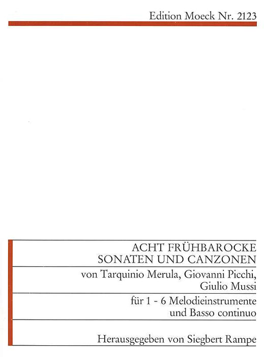 Various: 8 Sonatas by Merula, Picchi and Others for 1-6 Instruments and Basso Continuo