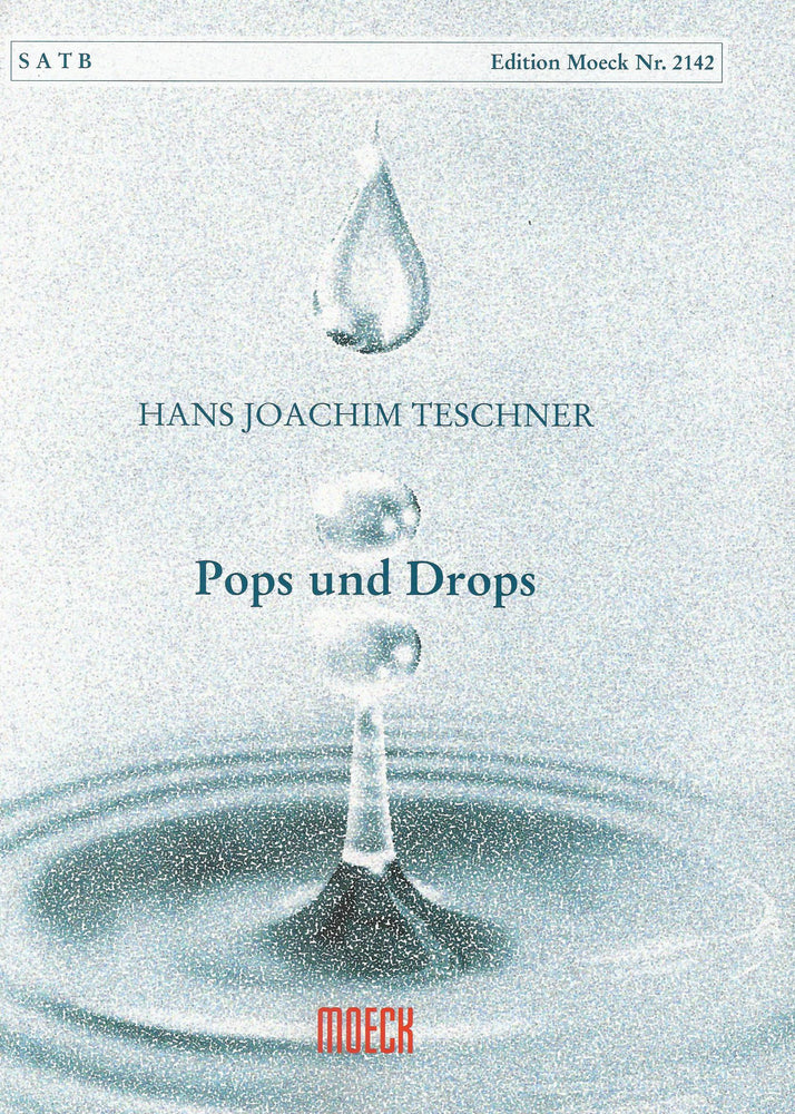 Teschner: Pops and Drops (2007) for Recorder Quartet