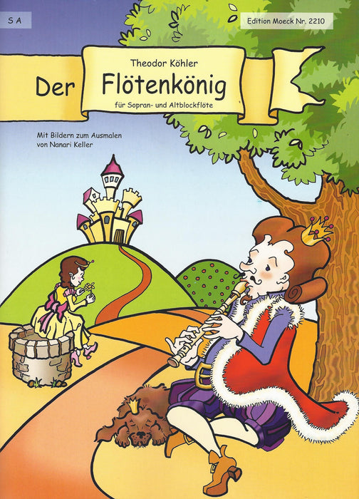 Koehler: Der Floetenkoenig for Descant and Treble Recorder