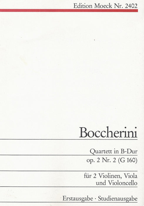 Boccherini: Quartet in B Flat Major Op. 2 No. 2 for 2 Violins, Viola and Violoncello - Parts