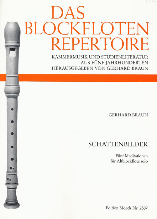 Braun: Schattenbilder - 5 Meditations for Treble Recorder Solo