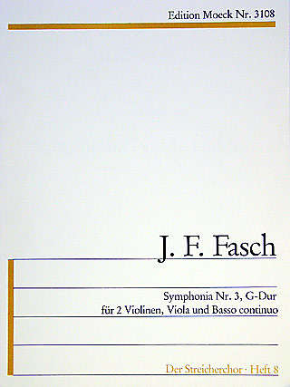 Fasch: Symphonia No. 3 in G Major for 2 Violins, Viola and Basso Continuo