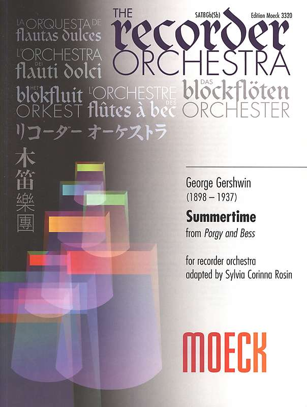 Gershwin: Summertime for Recorder Orchestra
