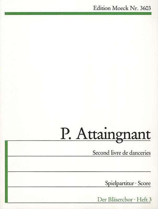 Attaignant: Second Livre de Danceries