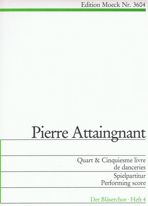 Attaignant: 4th and 5th Livre de Danceries