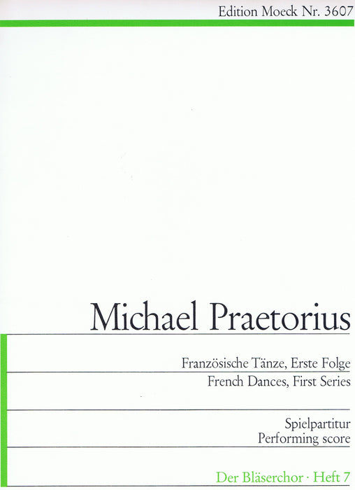 Praetorius: French Dances in 4 Parts, First Series