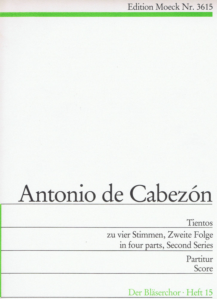 Cabezón: Tientos in 4 Parts, Second Series