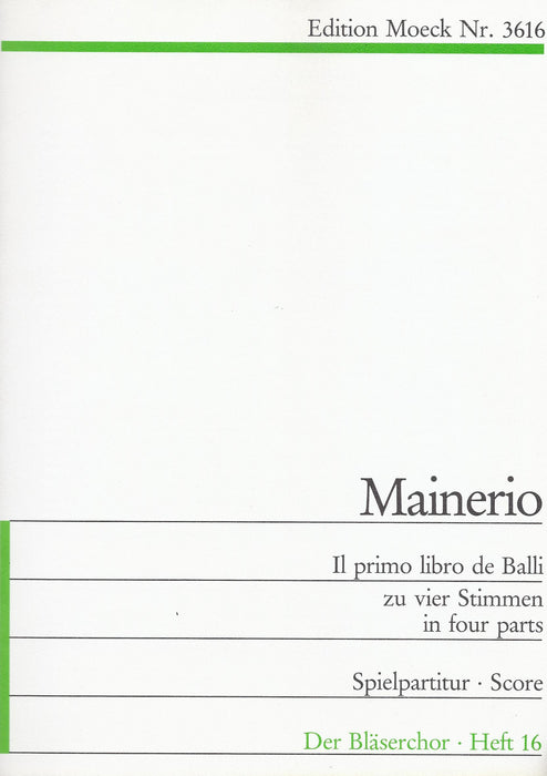 Mainerio: Il Primo Libro de Balli in Four Parts
