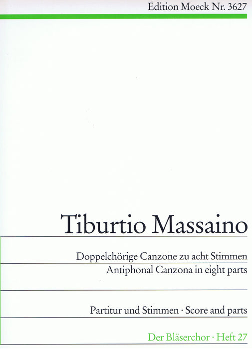 Massaiano: Antiphonal Canzona in 8 Parts